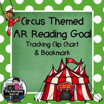 Accelerated Reader Clip Chart and Bookmark {Circus Themed}