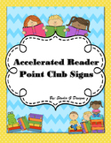 Accelerated Reader Point Club Signs
