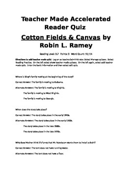 Accelerated Reader Quiz for Cotton Fields & Canvas