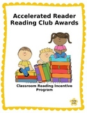 Accelerated Reader Student Directed Classroom Incentive / Reward Program