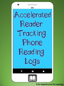 Accelerated Reader Tracking Phone Reading Logs