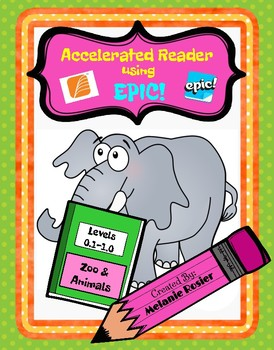 Accelerated Reader Using Epic!: Zoo/Animal Themes