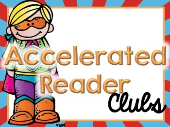 Accelerated Reader and Math Fact Clubs (Superhero Edition)
