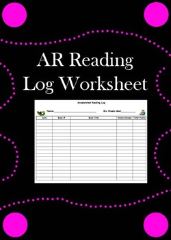 Accelerated Reading LOG Sheet