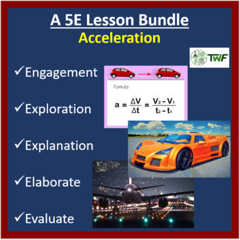 Acceleration - 5E Lesson Bundle