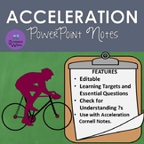 Acceleration Notes - PowerPoint