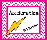 Acceleration PowerPoint w/ Student Notes