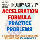 Acceleration Practice Problems - Solving for All Variables - Original Problems