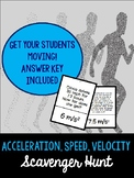 Acceleration, Speed, and Velocity Scavenger Hunt