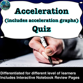 Acceleration (change in velocity) Quiz