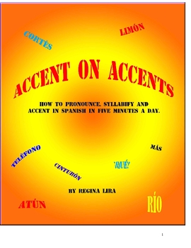 Accent on Accents--Teach Students to Accent in Spanish