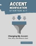 Accent Modification Starter Kit