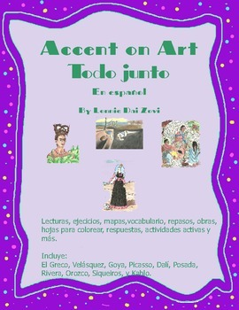 Accent on Art Todo Junto - 10  Spanish Art Bundle  for the Spanish Classroom