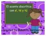 Spanish Accents - Acentuacion: El acento diacritico con si