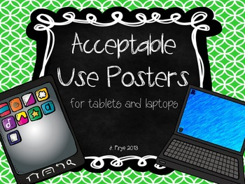 Acceptable Use Posters {tablets & laptops}