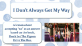 """Accepting """"No"""" Anger Management Character Ed Lesson PBIS w 7 videos & scenarios"""