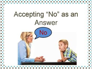 "Accepting ""No"" as an Answer (Social Script)"