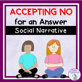 Accepting No for an Answer - Social Narrative (FULL VERSION)