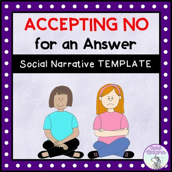 Accepting No for an Answer - Social Narrative Template