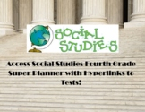 Access Social Studies Fourth Grade Curriculum/Pacing Guide, Lesson Plans, Tests