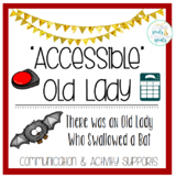 Accessible Old Lady Who Swallowed A Bat: Communication & Activity Supports