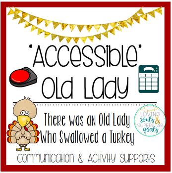 Accessible Old Lady Swallowed Turkey: Communication/Activity Supports