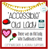 Accessible Old Lady Who Swallowed a Rose: Communication, C