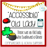 Accessible Old Lady Who Swallowed a Clover: Communication, Comprehension, Fun!
