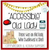 Accessible Old Lady Who Swallowed a Shell: Communication,