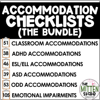 Accommodation Checklist BUNDLE {ADHD / ASD / ELL / ODD / General Classroom}