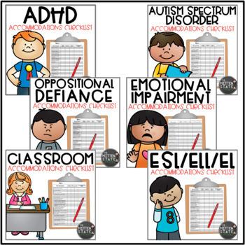 Accommodation Checklist BUNDLE {ADHD / ASD / ELL / ODD / General Classroom}