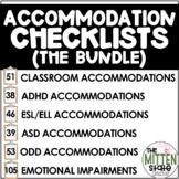 Accommodation Checklist BUNDLE: ADHD/ASD/ELL/ODD/General C
