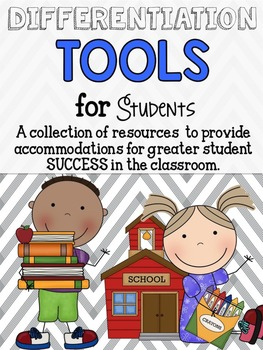 Differentiation Tools for Students in the Classroom