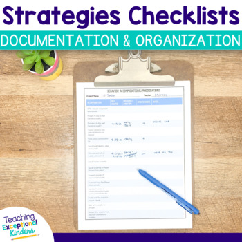 Strategies, Accommodations and Modifications Checklists for Documentation