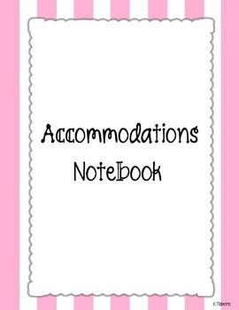 Accommodations Notebook