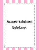 Accommodations Notebook