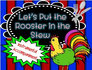 Let's Put the Rooster in the Stew - Accompaniment Track