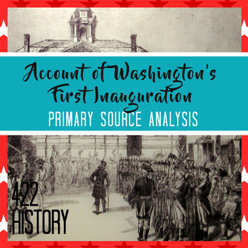Account of Washington's First Inauguration Primary Source
