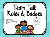 Accountable Talk & Academic Teaming Roles and Badges