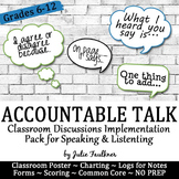 Accountable Talk: Productive Discussions & Communication Pack