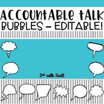 Accountable Talk Bubbles - Fully Editable