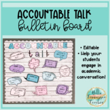 Accountable Talk Bulletin Board Posters and Lettering, Editable!