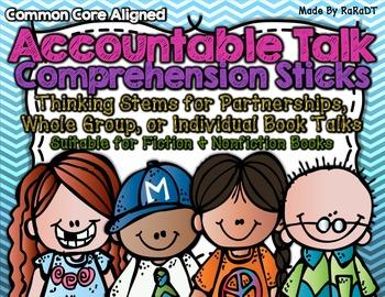 Accountable Talk Comprehension Sticks