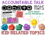 Accountable Talk Debate Mats Kid Related Topics CLASS DISC