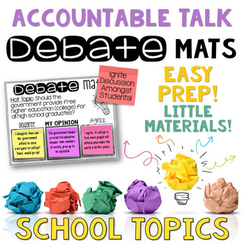 Accountable Talk Debate Mats School Topics CLASS DISCUSSION AND PRACTICE