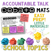 Accountable Talk Debate Mats School Topics CLASS DISCUSSIO