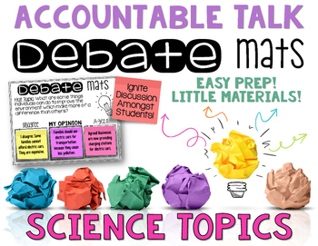 Accountable Talk Debate Mats Science Topics CLASS DISCUSSION AND PRACTICE