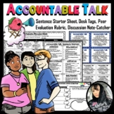 Accountable Talk Discussion Starter Sheet,  Note-Catcher, Desk Tag, and Rubric