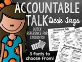 Accountable Talk Desk Tags; Mini Posters