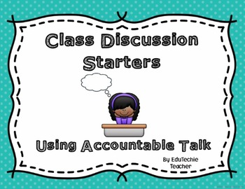 Accountable Talk Discussion Starters